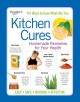 Kitchen cures : homemade remedies for your health.