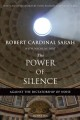 The power of silence : against the dictatorship of noise