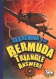 Searching for Bermuda Triangle answers