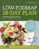 Low-fodmap 28-day plan : a healthy cookbook with gut-friendly recipes for IBS relief
