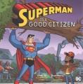 Superman is a good citizen