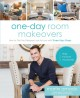 One-day room makeovers: how to get the designer look for less with three easy steps