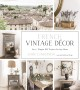 French vintage décor : easy & elegant DIY projects for any home