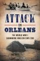 Attack on orleans The world war i submarine raid on cape cod.