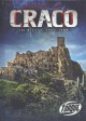 Craco : the medieval ghost town