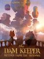 The dam keeper. Book three