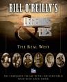Bill O'Reilly's Legends & lies. The real West