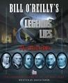 Bill O'Reilly's Legends & lies. the patriots