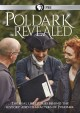 Poldark revealed : the real life stories behind the history and characters of Poldark