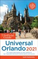 The unofficial guide to Universal Orlando, 2021
