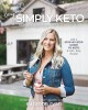 Beyond simply keto : shifting your mindset & realizing your worth