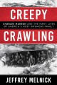 Creepy crawling : Charles Manson and the many lives of America
