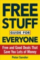 Free stuff guide for everyone : free and good deals that save you lots of money