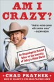 Am I crazy? : an unapologetic patriot takes on the...