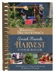 Amish friends harvest cookbook : over 240 recipes for using and preserving the bounty of the land.