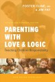 Parenting with Love and Logic: Teaching Children Responsibility (Enlarged)