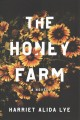 The honey farm : a novel