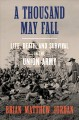 A thousand may fall : life, death, and survival in the Union Army