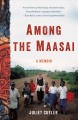 Among the Maasai : a memoir