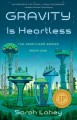 Gravity is heartless : the heartless series, book one