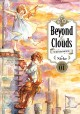 Beyond the clouds : the girl who fell from the sky. Volume 01