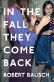 In the fall they come back : a novel
