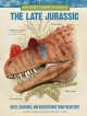 The late Jurassic : notes, drawings, and observations from prehistory