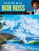 Painting with Bob Ross.