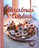 Christmas cookies : dozens of classic yuletide treats for the whole family
