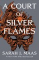 A court of silver flames A court of thorns and roses series, book 4.