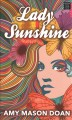 Lady sunshine [text (large print)]