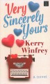 Very sincerely yours [text (large print)]