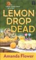 Lemon drop dead [text (large print)]