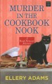 Murder in the cookbook nook [text (large print)]