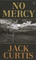 No mercy [text (large print)]