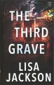 The third grave [large print]