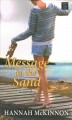 Message in the sand : a novel [large print]