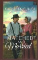 Matched and married