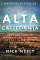 Alta California : from San Diego to San Francisco, a journey on foot to rediscover the Golden State
