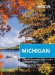 MOON MICHIGAN : lakeside getaways, scenic drives, outdoor recreation.