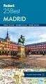 Fodor's Madrid 25 Best.