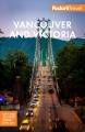 Fodor's Vancouver and Victoria