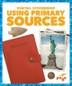 Using primary sources : digital citizenship