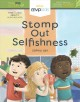 Stomp out selfishness : short stories