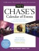 Chase's calendar of events 2021 : the ultimate go-to guide for special days, weeks and months.