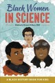 Black women in science : a black history book for kids
