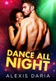 Dance All Night [electronic resource]