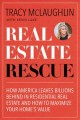 Real estate rescue : how America leaves billions behind in residential real estate and how to maximize your home's value