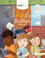 Stand down, bullies