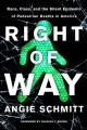 Right of way : race, class, and the silent epidemic of pedestrian deaths in America